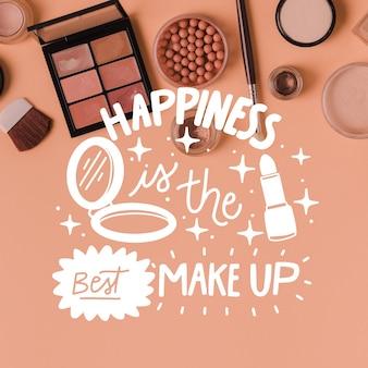 La felicidad es el mejor maquillaje letras positivas