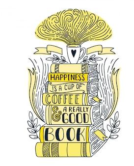 La felicidad es una taza de café y muy buen libro.