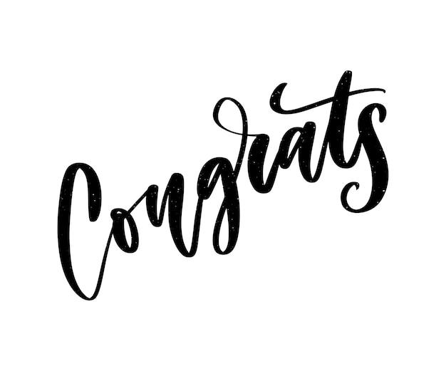 Felicidades letras escritas a mano para tarjetas de felicitación, tarjetas de felicitación, invitaciones e impresiones. en el fondo ilustración.