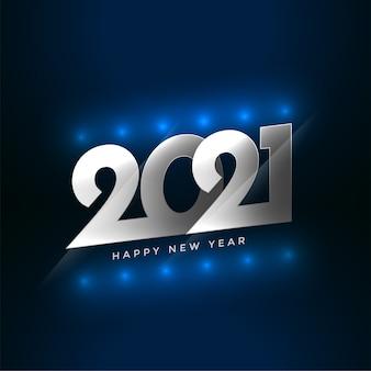Feliz año nuevo 2021 desea tarjeta con efecto de luz