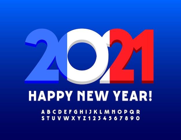 Feliz año nuevo 2021 tarjeta de felicitación con bandera francesa. fuente blanca 3d. números y letras del alfabeto moderno y elegante