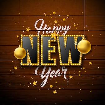 Feliz año nuevo ilustración con letras de tipografía bombilla 3d y bola de navidad