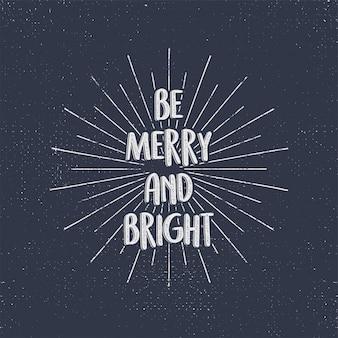 Sé feliz y brillante caligrafía navideña