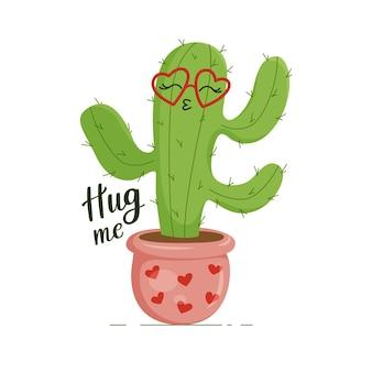 Feliz cactus verde y espinoso, con gafas en forma de corazón. letras abrazarme. imprimir para ropa, platos, textiles. ilustración de vector eps10.