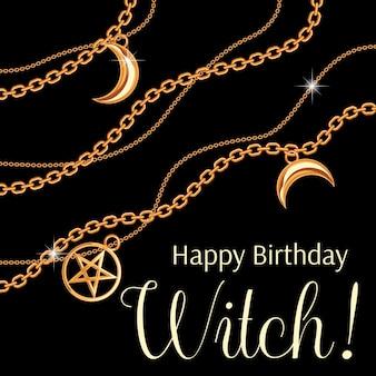 Feliz cumpleaños bruja diseño de tarjetas de felicitación con pentagramas y colgantes de luna en cadena dorada metálica.