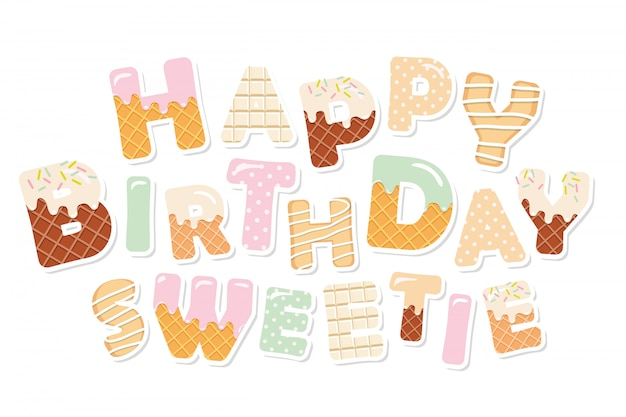 Feliz cumpleaños cariño. dulces letras.
