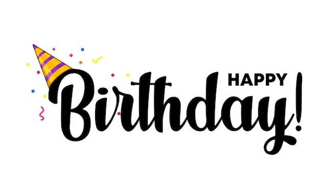 Feliz cumpleaños. cartel de letras con texto feliz cumpleaños. hermosa tarjeta de felicitación rayada caligrafía texto negro con sombrero de fiesta. ilustración. eps vectoriales 10