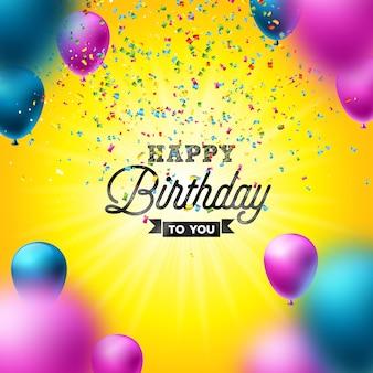 Feliz cumpleaños con globos, tipografía y confeti en caída