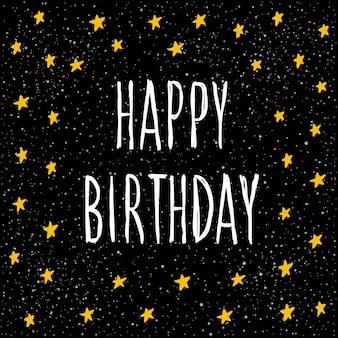 Feliz cumpleaños. letras escritas a mano y cubierta de estrella hecha a mano para diseño de tarjetas de cumpleaños, invitaciones, camisetas, libros, pancartas, carteles, álbumes de recortes, álbumes, etc.