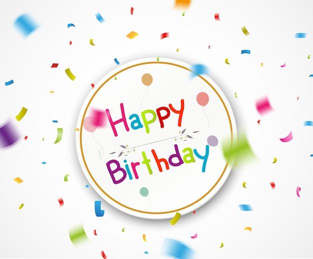 Feliz cumpleaños saludos con confeti cayendo