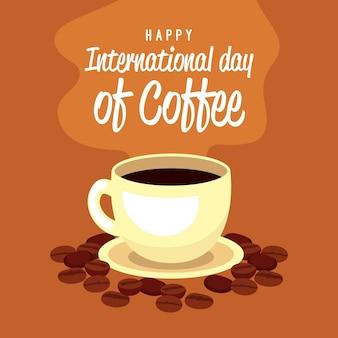 Feliz día internacional del café con taza y frijoles.