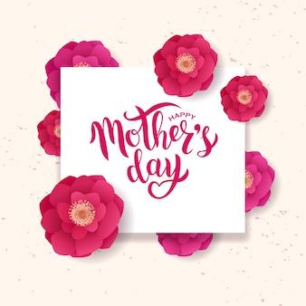 Feliz día de la madre texto de letras a mano con hermosas flores.