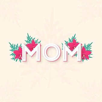 Feliz dia de la madre tipografia
