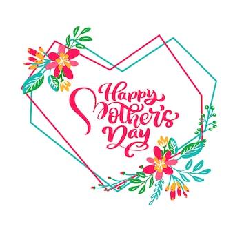 Feliz día de las madres texto de letras a mano en el marco del corazón geométrico con flores. vector