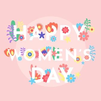 Feliz día de la mujer con flores de colores