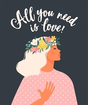 Feliz día de la mujer. ilustración con letras. ¡todo lo que necesitas es amor!