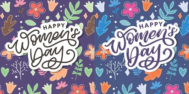 Feliz día de la mujer letras escritas a mano.