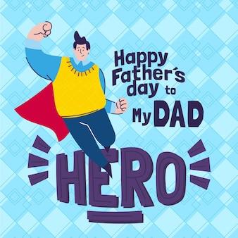 Feliz día del padre con hero dad
