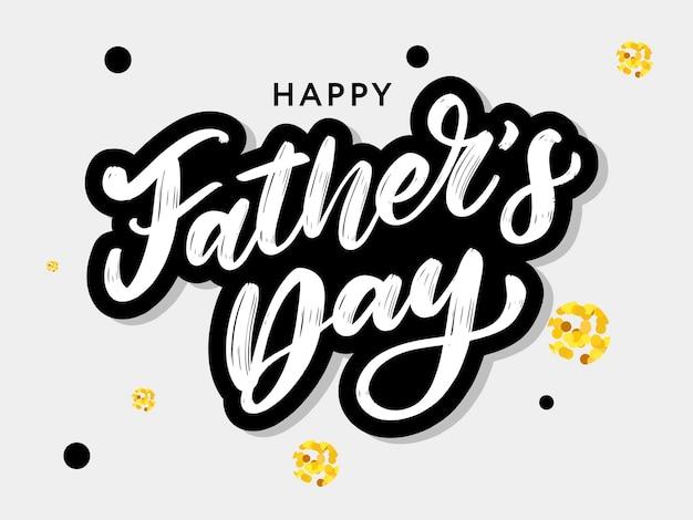 Feliz día del padre. letras. texto de caligrafía de vacaciones