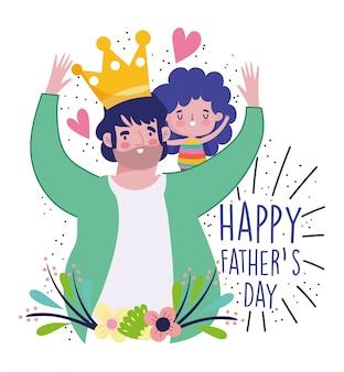 Feliz día del padre, papá con corona llevando a su hija en hombros
