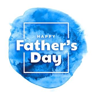Feliz dia del padre saludo acuarela