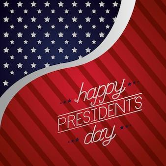 Feliz dia de los presidentes