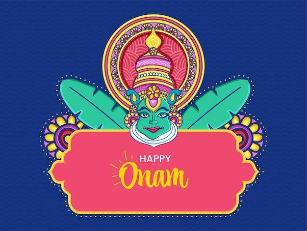 Feliz diseño de carteles de celebración de onam con cara de bailarina de kathakali y hojas de plátano sobre fondo azul.