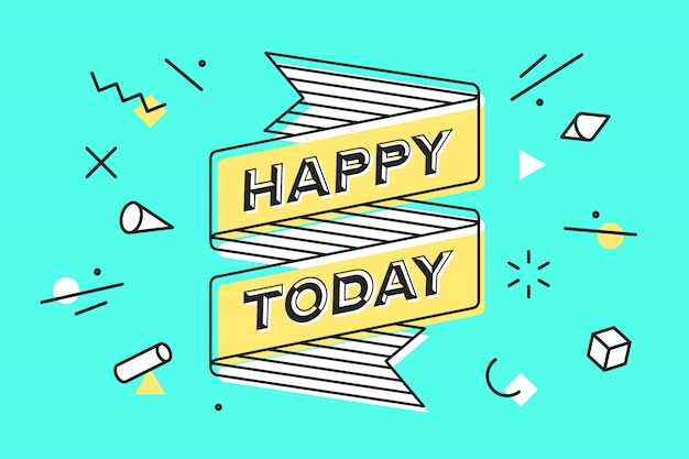 Feliz hoy. cinta vintage y dibujo en estilo de línea