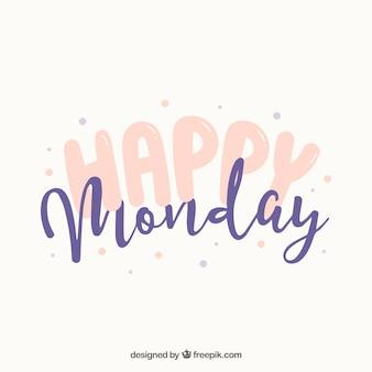 Feliz lunes, estilo lindo