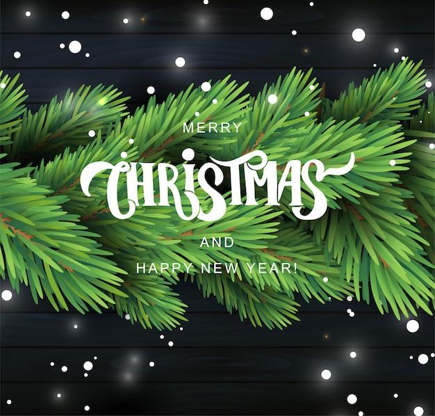 Feliz navidad mano letras tarjeta de texto. rama de pino realista sobre fondo de madera negra.