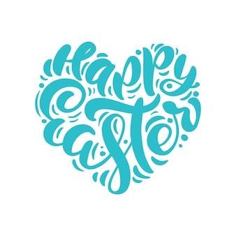 Feliz pascua vintage texto de caligrafía en forma de amor de corazón. letras dibujadas a mano para pascua