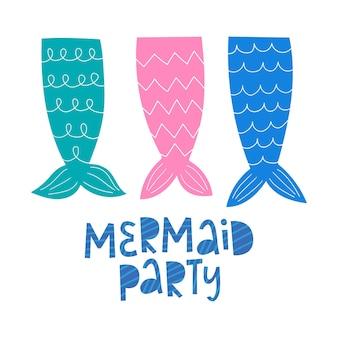 Fiesta de sirena letras dibujadas a mano colas de sirena ilustración vectorial estilo de dibujos animados doodle