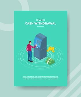 Financiar el retiro de efectivo de los hombres frente al dinero del cajero automático para el folleto de plantilla
