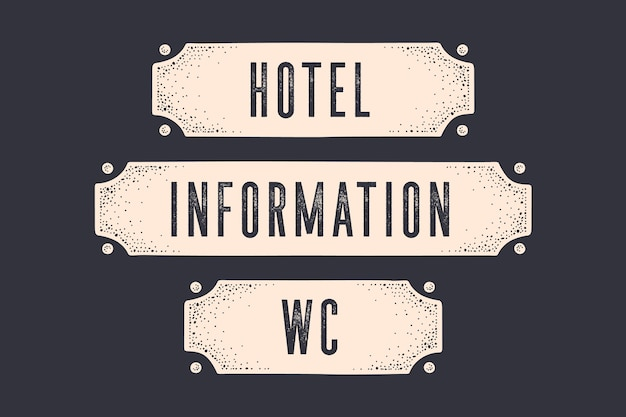 Firmar hotel, información, wc. banner en estilo vintage con frase, gráfico vintage de grabado de la vieja escuela. dibujado a mano . signo de la vieja escuela, letrero de puerta, pancarta con texto.