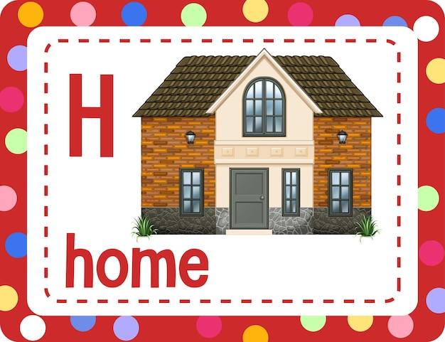 Flashcard del alfabeto con la letra h para el hogar