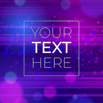 Fondo abstracto con efecto bokeh y espacio de copia. fondo de neón ultravioleta con lugar para el texto.
