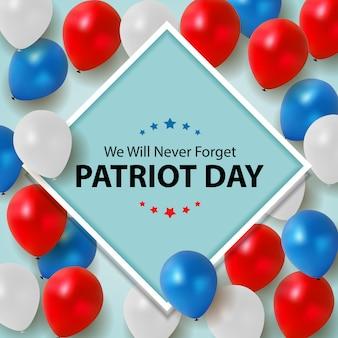 Fondo del día del patriota. cartel del 11 de septiembre. nosotros nunca olvidaremos.