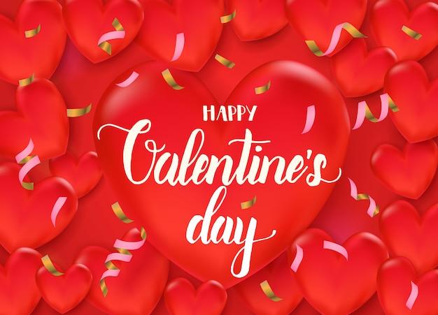 Fondo del día de san valentín con corazones rojos 3d y serpentina. feliz día de san valentín - frase de caligrafía de letras.
