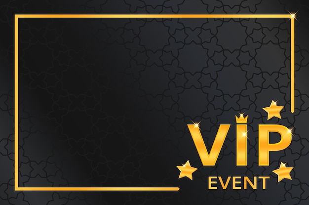 Fondo de evento vip con texto dorado brillante con corona, estrellas y marco en patrón árabe negro. diseño de plantilla de banner o invitación premium y de lujo. ilustración vectorial.