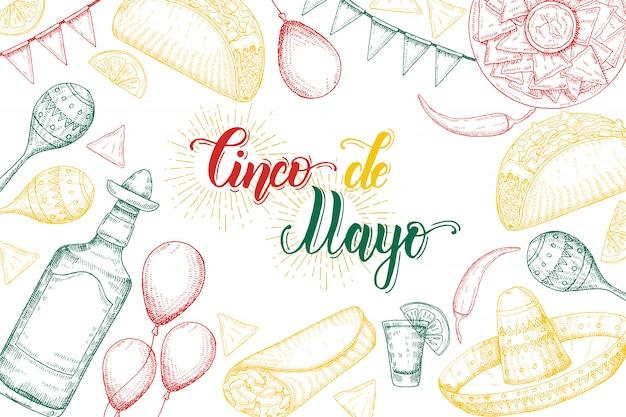 Fondo festivo del cinco de mayo con símbolos dibujados a mano: ají, maracas, sombrero, nachos, tacos, burritos, tequila, globos, guirnalda de la bandera aislada en blanco. letras hechas a mano.