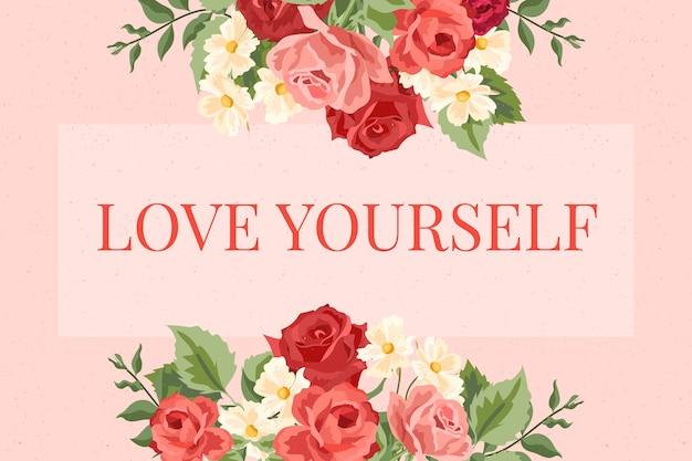 Fondo de flores vintage 2d con letras love you yourself