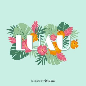 Fondo palabra luau flores hawaianas