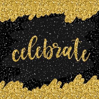 Fondo de tarjeta hecha a mano de doodle. celebre la cita para la tarjeta de diseño, libro, álbum, álbum de recortes, invitación, pancarta, póster, portada del libro de recortes, etc. textura de oro.