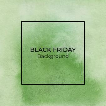 Fondo verde abstracto de la textura de la acuarela del viernes negro
