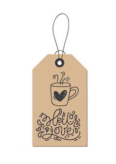 Frase de caligrafía monoline hello love en etiqueta kraft