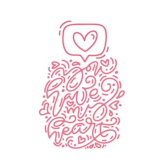 La frase de caligrafía de monoline tienes el icono de mi corazón como