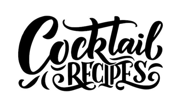 Frase de letras - recetas de cócteles. plantilla para pancarta de tarjeta y póster para menú de bar y restaurante. ilustración