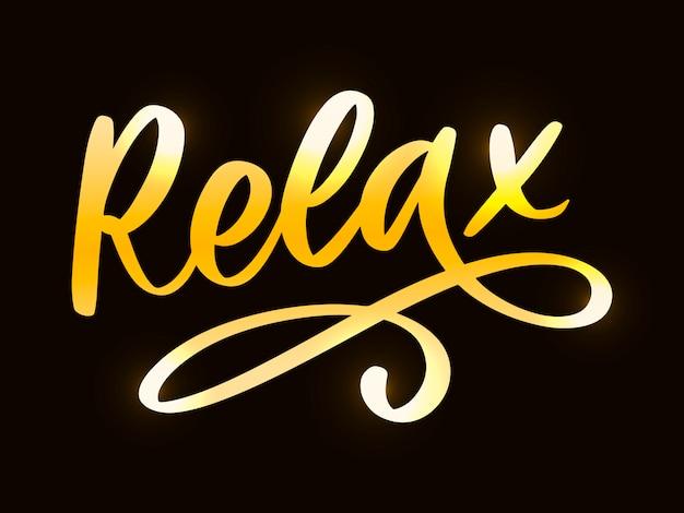 Frase de letras de tipografía dibujada a mano relájese en el fondo blanco. divertida caligrafía para tarjetas de felicitación e invitaciones o estampados de camisetas.