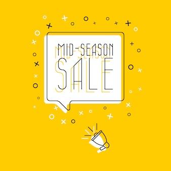 Frase 'venta de mitad de temporada' en bocadillo blanco y megáfono en amarillo
