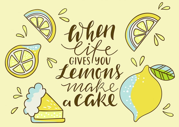 Fresco estampado brillante con limón. cuando la vida te da limones, haz un pastel. imprimir con letras